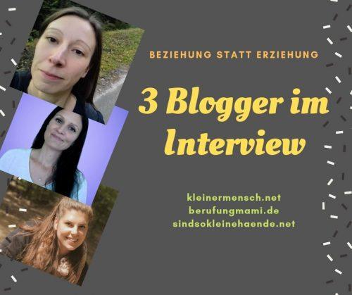 Beziehung statt Erziehung – 3 Blogger im Interview (Teil 3)