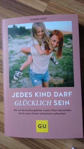 Buchrezension: Jedes Kind darf glücklich sein – von Maren Hoff