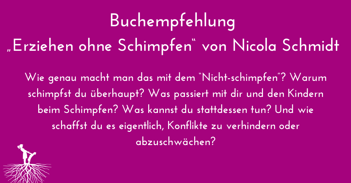 """Rezension Buch: """"Erziehen ohne Schimpfen"""""""