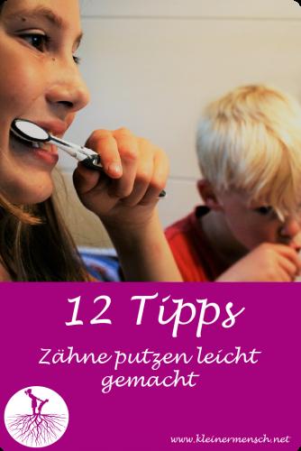 12 Tipps Zähne putzen leicht gemacht